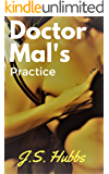 Doctor Mal's Practice (The Femdom Medical Case Files Book 1)
