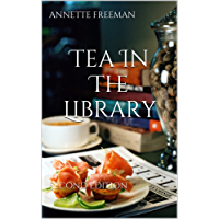 Tea In The Library: Second Edition