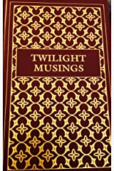 Twilight Musings Hardcover