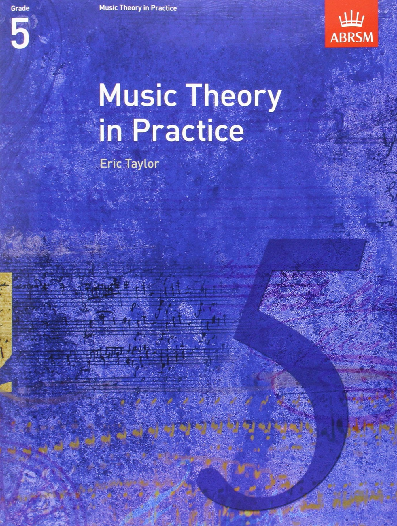 Eric. Music Theory in Practice Grade 1; Theory Workbooks Paperback; Taylor