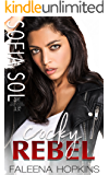 Cocky Rebel : Sofia Sol Cocker (Cocker Brothers, The Cocky Series Book 13)