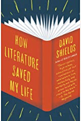 How Literature Saved My Life Paperback