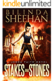 Stakes and Stones (Jenna Faith Book 2)