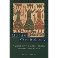 Norse Mythology: A Guide to Gods, Heroes, Rituals, and Beliefs (English Edition)