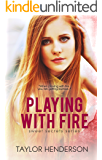 Playing With Fire (Sweet Secrets Series Book 3)
