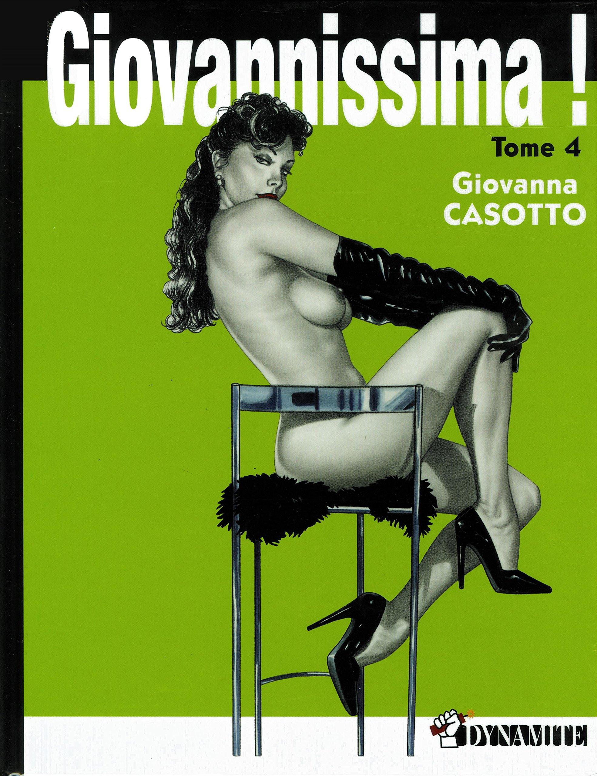 Giovannissima ! - tome 4 (04) Album – 19 octobre 2017 Giovanna Casotto Christian Marmonnier Dynamite 2362341607