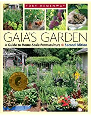 Gaia's Garden: A Guide to Home-Scale Permaculture - 2nd Edition