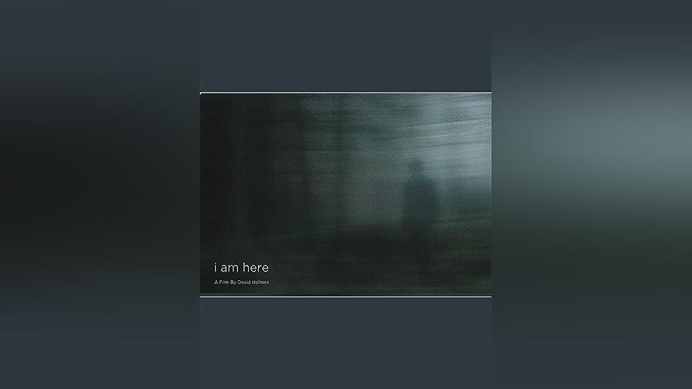 I Am Here [OV/OmU]