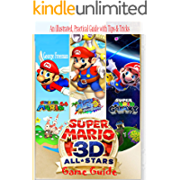 Super Mario 3D All Stars Game Guide: An illustrated, Practical Guide with Tips & Tricks (English Edition)