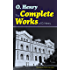 The Complete Works of O. Henry: Short Stories, Poems and Letters