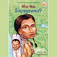 Who Was Sacagawea?: Who Was?