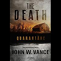 QUARANTÄNE (The Death 1): Endzeit-Thriller (German Edition) book cover