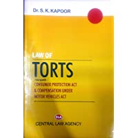 Law of Torts alongwith Consumer Protection Act and compensations under Motor Vehicles Act
