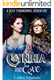 Cynthia and Eve: A Sexy Paranormal Adventure