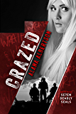 Crazed (Seven Deadly SEALs Book 3)