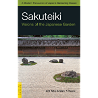 Sakuteiki: Visions of the Japanese Garden (Tuttle Classics)