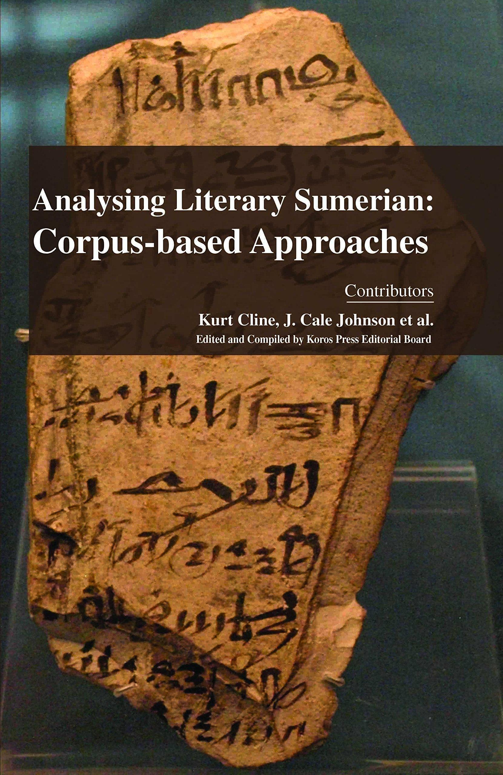 Analysing Literary Sumerian: Corpus-Based Approaches pdf