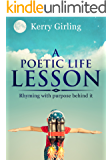 A poetic life lesson: Rhyming with purpose behind it