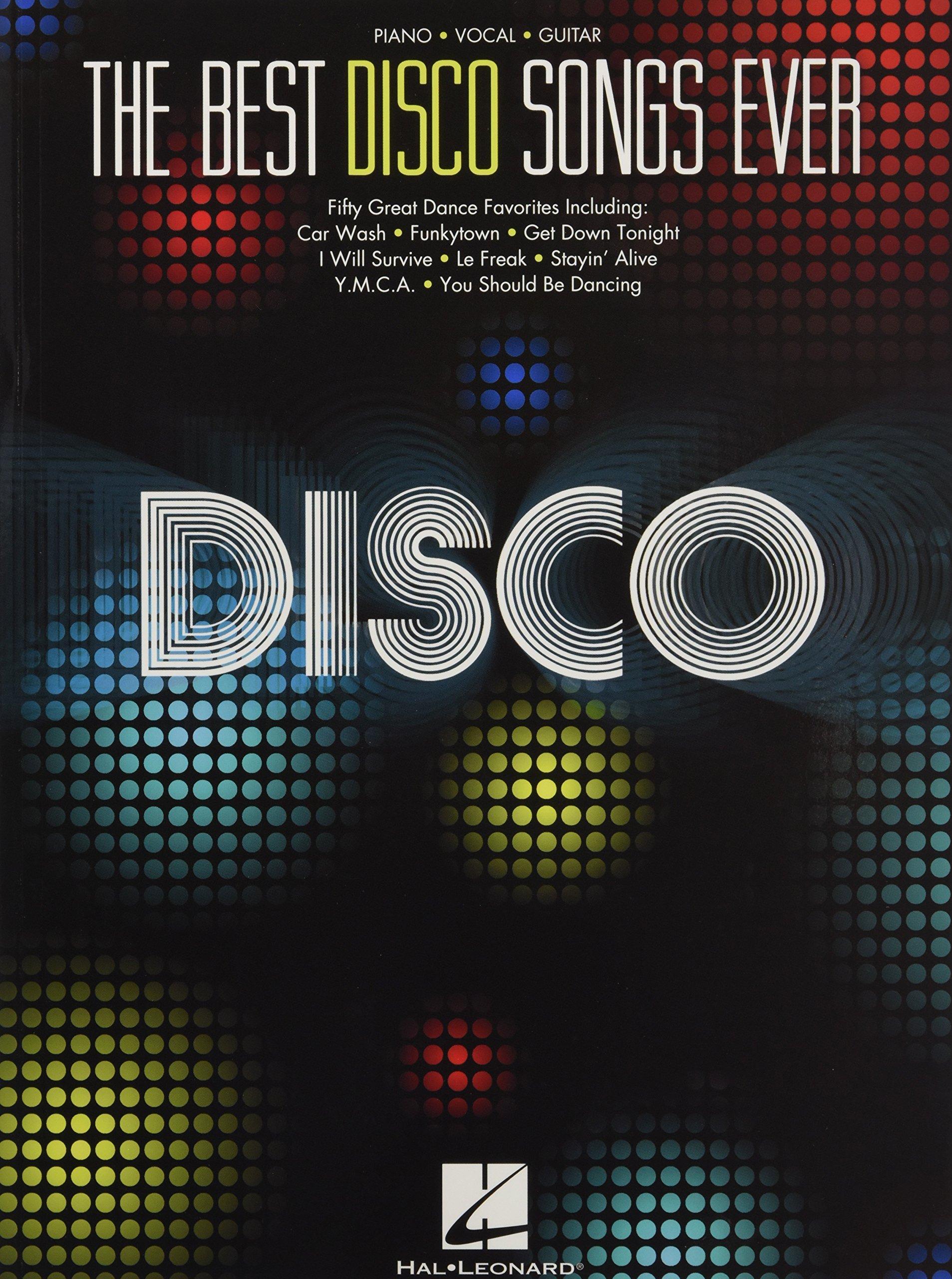 The Best Disco Songs Ever Hal Leonard Corp 9781458424662 Amazon