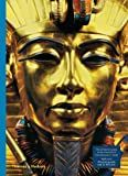 King Tutankhamun : The Treasures of the Tomb