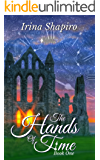 The Hands of Time  (The Hands of Time: Book 1) (English Edition)