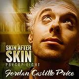 Skin After Skin: PsyCop, Book 8