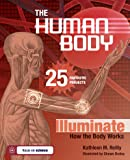 The Human Body: 25 Fantastic Projects Illuminate How the Body Works (Build It Yourself)