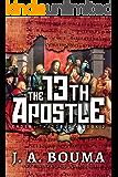 The Thirteenth Apostle (Order of Thaddeus Book 2)