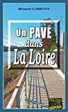 Un Pavé dans la Loire: Une enquête du commandant Agnès Delatour (Enquêtes & Suspense)