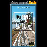 Un Pavé dans la Loire: Enquête multiple à Nantes (Enquêtes & Suspense)