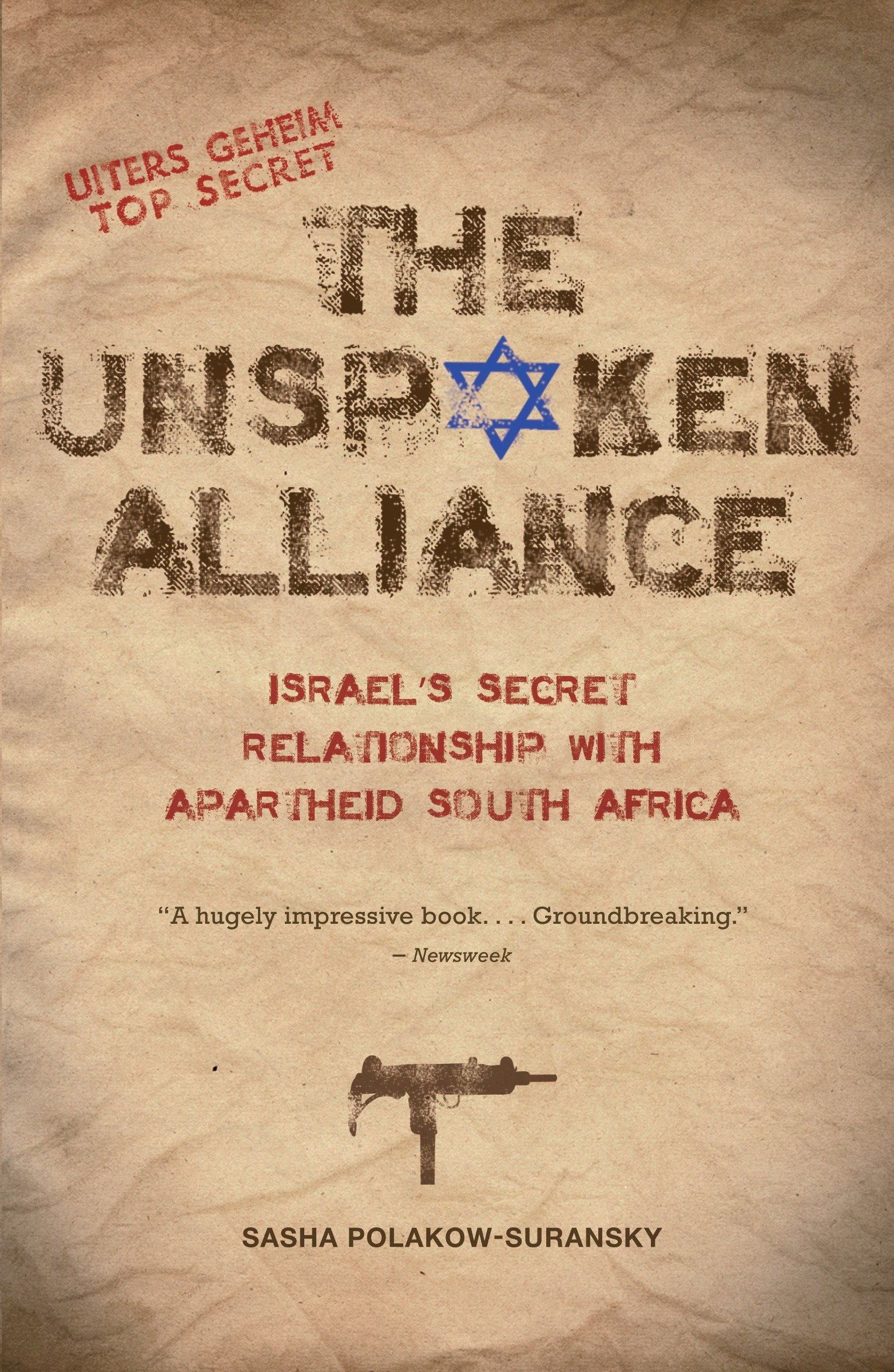 Excerpt from: 'The Unspoken Alliance: Israel's Secret Relationship with Apartheid South Africa'