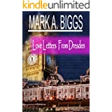 Love Letters From Dresden (Artōrius series Book 1)