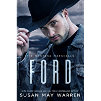 Ford: The Montana Marshalls - An Inspirational Romantic Suspense Family Series