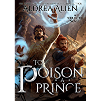 To Poison a Prince: MM Fantasy Romance (A Tale of Two Princes Book 2) (English Edition)