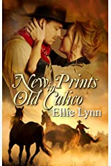 New Prints In Old Calico (Calico Brides Book 1) Kindle Edition