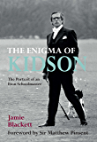 The Enigma of Kidson: The Portrait of an Eton Schoolmaster (English Edition)