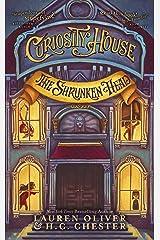 Curiosity House: The Shrunken Head (Book One) (Curiosity House 1) Kindle Edition