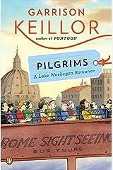 Pilgrims: A Lake Wobegon Romance Kindle Edition