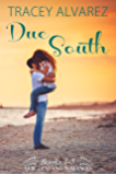Due South Boxed Set: 5 Sexy Small Town Romances (Stewart Island Series)