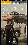 MeccanicaMente (Future Fiction Vol. 50)