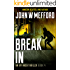 Break IN (An Ivy Nash Thriller, Book 4) (Redemption Thriller Series 10)