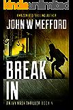 Break IN (An Ivy Nash Thriller, Book 4) (Redemption Thriller Series 10)