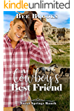 A Cowboy's Best Friend (A Sweet And Clean Cowboy Romance Book 1)