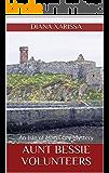 Aunt Bessie Volunteers (An Isle of Man Cozy Mystery Book 22)