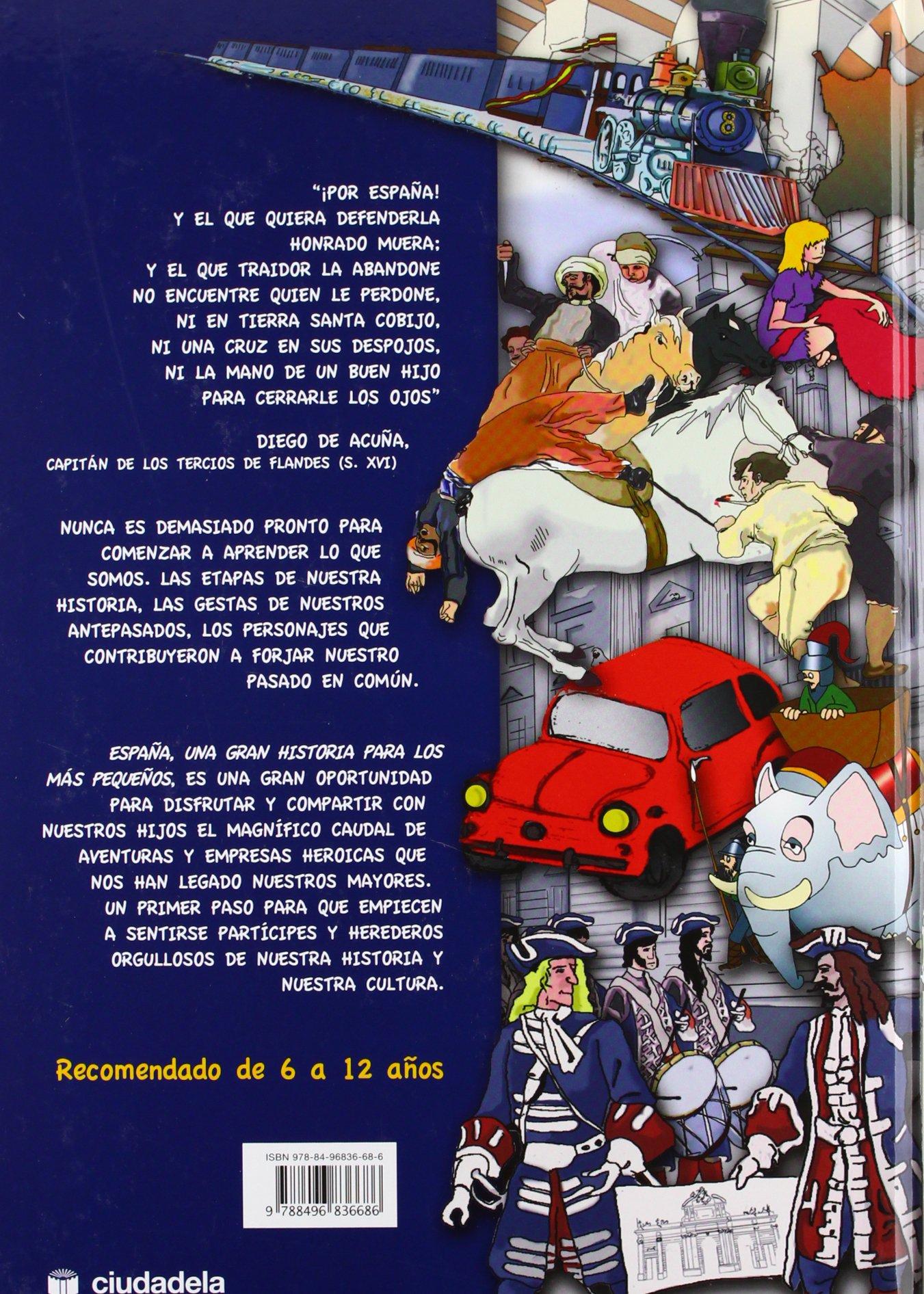 España una gran historia para los más pequeños Infantil y juvenil: Amazon.es: Fernandez Blanco, Pablo: Libros