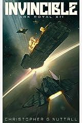 Invincible (Ark Royal Book 12)