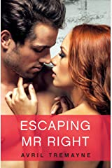 Escaping Mr Right (Random Romance Book 19) Kindle Edition