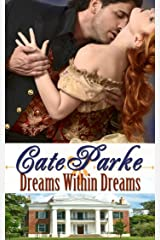 Dreams Within Dreams (The Dreams of Oakhurst Book 2) Kindle Edition
