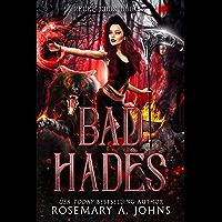 Bad Hades: A Fated Mates Fantasy Romance (Rebel Gods Book 2)