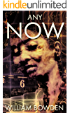 Any Now (The Veil: Real And Not Real Book 1)